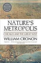 Nature's metropolis : Chicago and the Great West