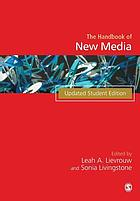 Handbook of new media : social shaping and consequences of ICTs