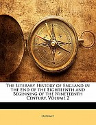 Literary history of england in the end of the eighteenth and beginning of
