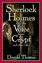 Sherlock Holmes and the voice from the crypt