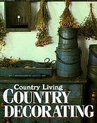 Country living country decorating