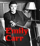Emily Carr : new perspectives on a Canadian icon