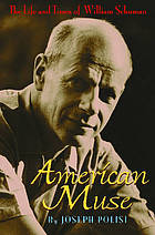 American muse : the life and times of William Schuman