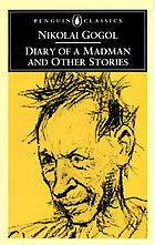 Diary of a madman : and other stories
