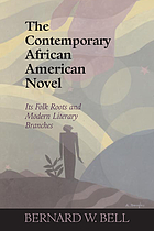 The contemporary African American novel : its folk roots and modern literary branches