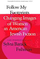 Follow my footprints : changing images of women in American Jewish fiction
