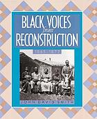 Black voices from Reconstruction, 1865-1877