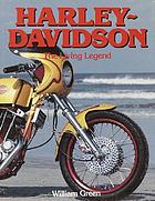 Harley-Davidson : the living legend
