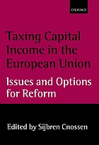 Taxing capital income in the European Union : issues and options for reform
