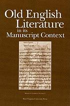Old English literature in its manuscript context