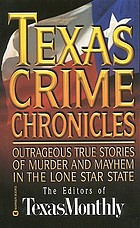 Texas crime chronicles