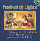 Festival of Lights : the story of Hanukkah