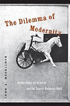The dilemma of modernity Ramón Gómez de la Serna and the Spanish modernist novel