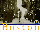Boston : a century of running : celebrating the 100th anniversary of the Boston Athletic Association Marathon