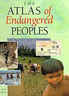 The atlas of endangered peoples