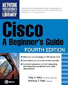 Cisco : a beginner's guide