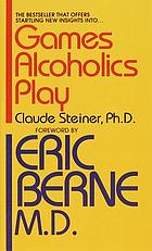 Games alcoholics play; the analysis of life scripts