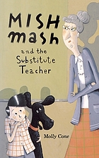 Mishmash and the substitute teacher