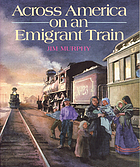 Across America on an emigrant train