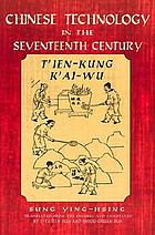 T'ien-kung k'ai-wu; Chinese technology in the seventeenth century