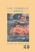 The Symbolic order : a contemporary reader on the arts debate
