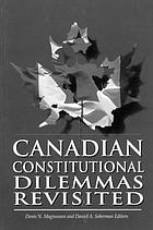 Canadian constitutional dilemmas revisited