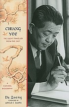 Chiang Yee : the silent traveller from the East : a cultural biography