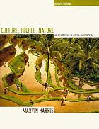 Culture, people, nature : an introduction to general anthropology