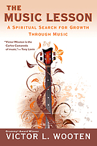 The music lesson : a spiritual search for growth through music