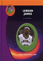 LeBron James : young basketball star