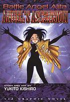 Angel's ascension : a Battle Angel Alita graphic novel
