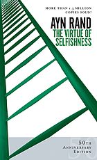 The virtue of selfishness, a new concept of egoism