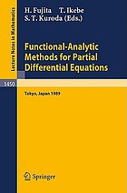 Functional analytic methods for partial differential equations : proceedings of a Conference and a Symposium held in Tokyo, Japan, July 3-9, 1989