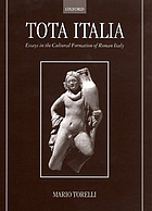 Tota Italia : essays in the cultural formation of Roman Italy