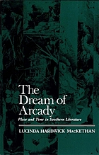 The dream of Arcady : place and time in Southern literature