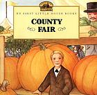 County Fair : adapted from the Little house books by Laura Ingalls Wilder