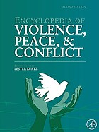 Encyclopedia of violence, peace & conflict