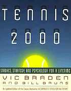 Tennis 2000 : strokes, strategy, and psychology for a lifetime