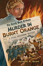 Murder in burnt orange : a Hilda Johansson mystery