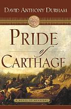 Pride of Carthage : a novel of Hannibal
