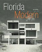 Florida modern : residential architecture 1945-1970