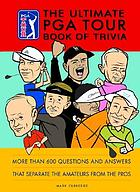 The ultimate PGA tour book of trivia