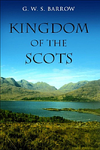 The Kingdom of the Scots: government, church, and society from the eleventh to the fourteenth century