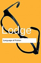 Language of fiction : essays in criticism and verbal analysis of the English novel