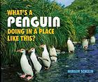 What's a penguin doing in a place like this?
