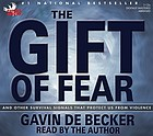 The gift of fear : [and other survival signals that protect us from violence]