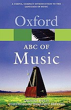 An ABC of music; a short practical guide to the basic essentials of rudiments, harmony, and form