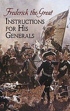 Frederick the Great: Instructions for his generals
