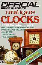The Official Price Guide to Antique Clocks 3rd Ed 1985 Roy Ehrhardt
