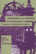 History from things : essays on material culture